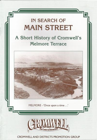 In Search of Main Street (Melmore Terrace) Cromwell